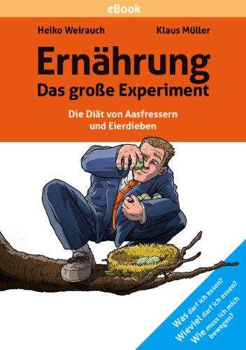 Heiko Weihrauch, Klaus Müller | Ernährung - Das grosse Experiment